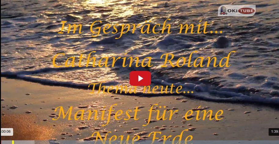 Im Gespräch mit... Catharina Roland / Ein Manifest für eine Neue Erde / Awake2Paradise
