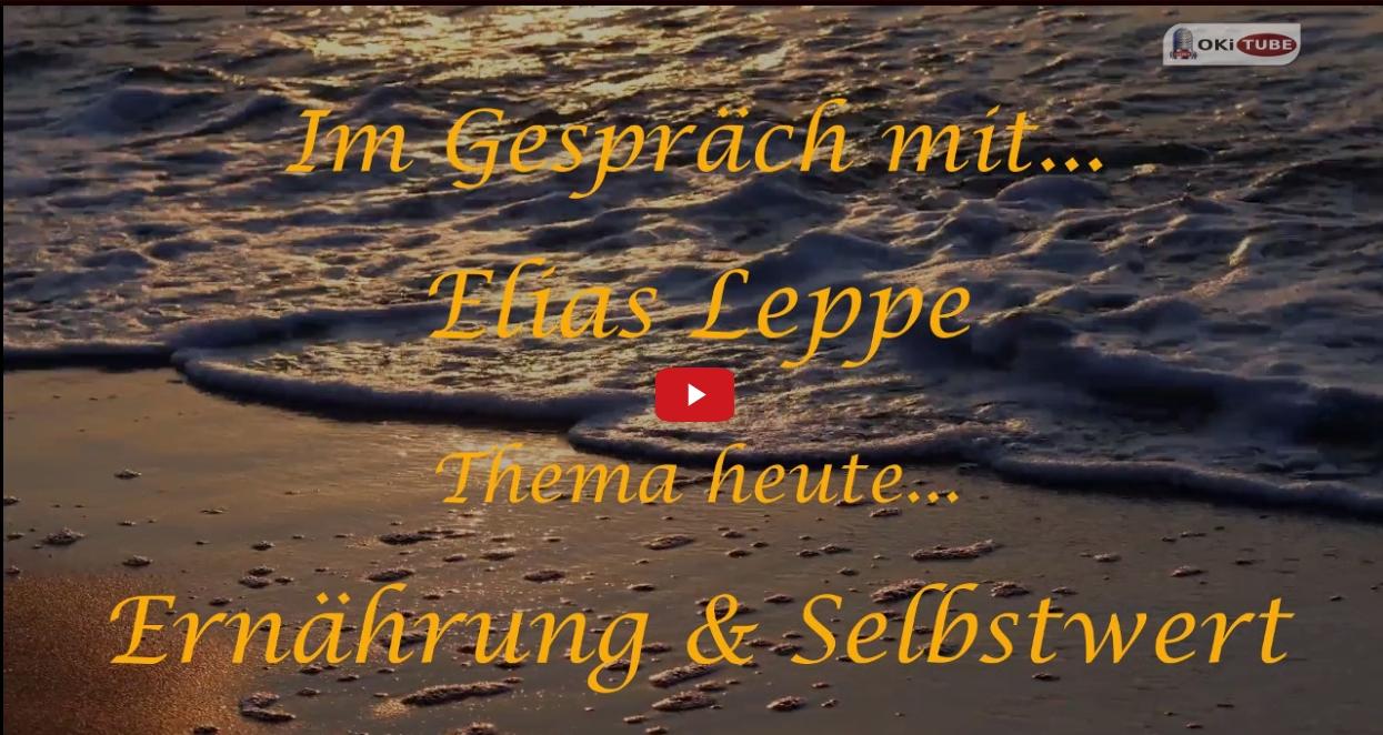 Im Gespräch mit... Elias Leppe / Ernährung & Selbstwert