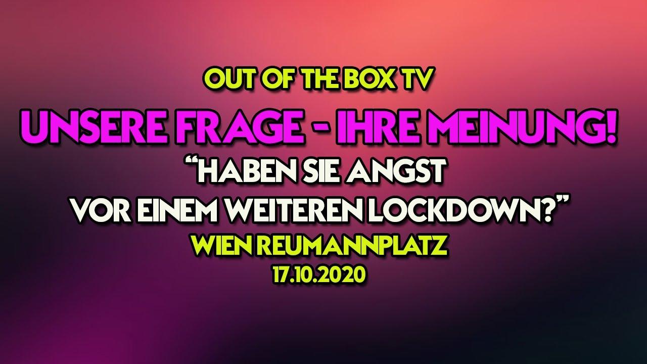 UNSERE FRAGE - IHRE MEINUNG! - Haben Sie Angst vor 2.Lockdown? ++ Reumannplatz 17.10.2020