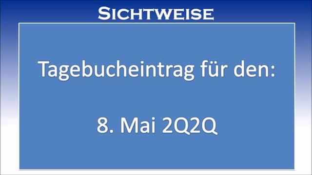 Engelsburger Neuigkeiten für den 8. Mai 2020: Tagebucheintrag für den 8.5.2Q2Q