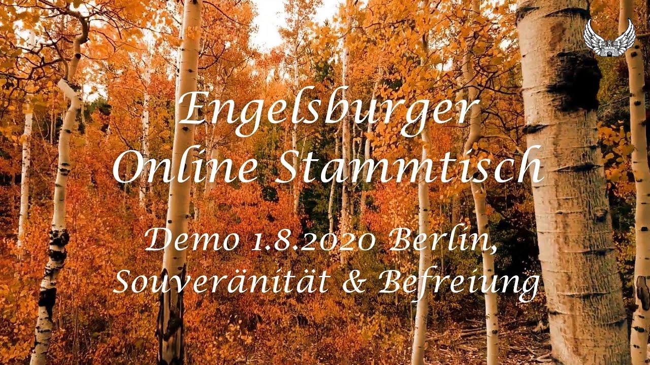 Engelsburger Online Stammtisch vom 3.8.2Q2Q Themen: Demo am 1.8. in Berlin, Souveränität & Befreiung