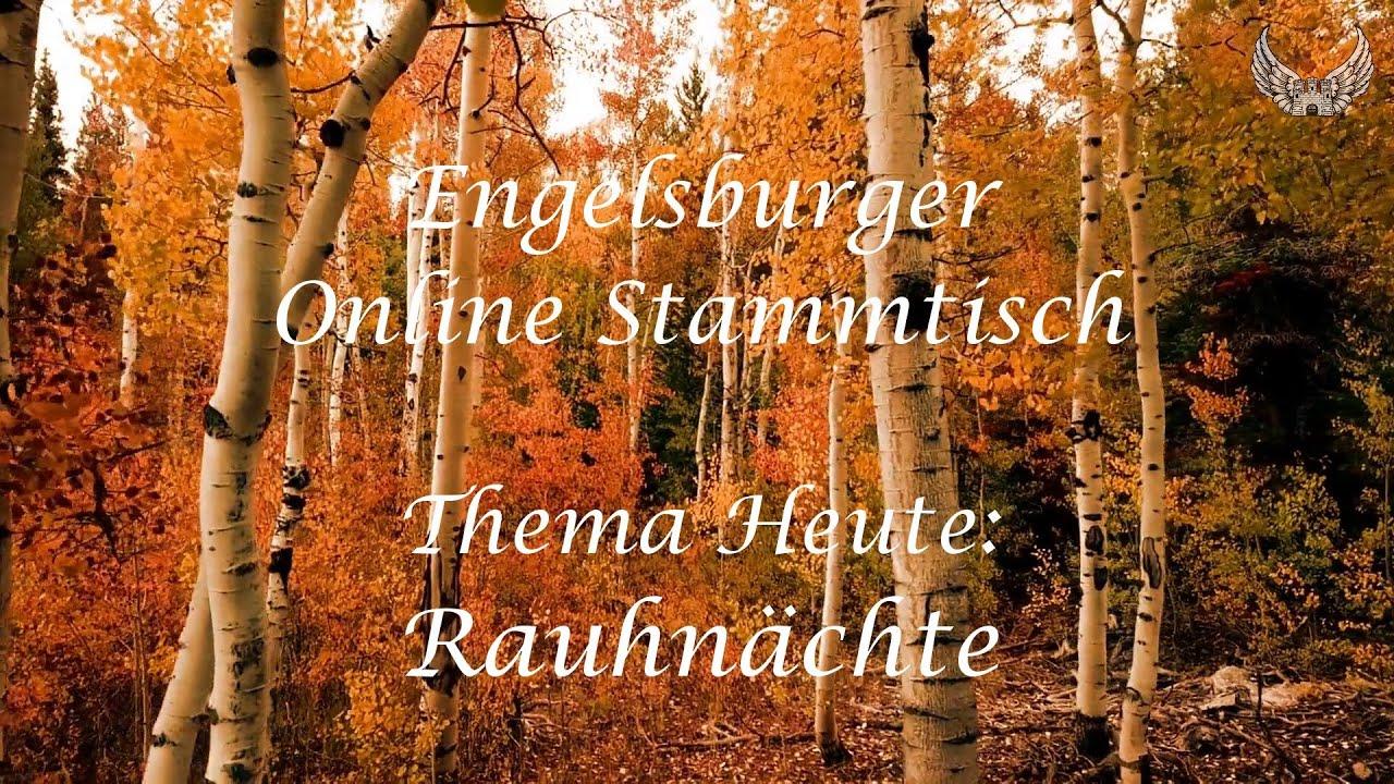 Engelsburger Onlinestammtisch 22.11.2020 / Rauhnächte