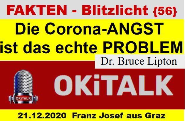 Die Corona-ANGST  ist das echte PROBLEM -  Dr. Bruce Lipton