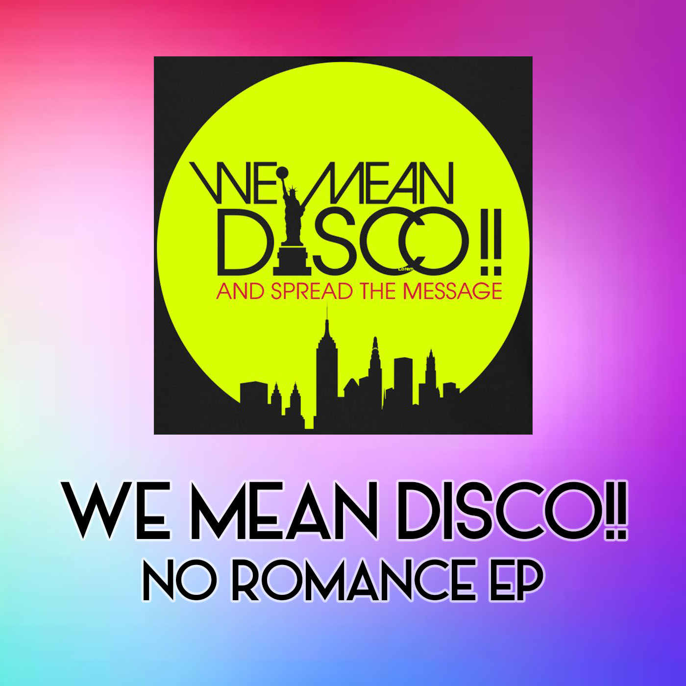 WE MEAN DISCO!! - No Romance (NY Underground Tribute)