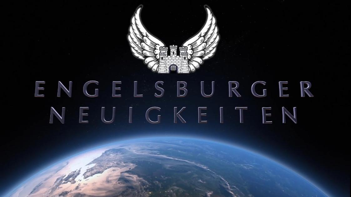Engelsburger Neuigkeiten für den 21. Mai 2021 / Wahlbetrug USA, Regionalgruppen, Engelsburg TV, Dies & Das