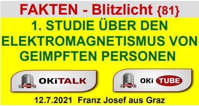 1. STUDIE ÜBER DEN ELEKTROMAGNETISMUS VON GEIMPFTEN PERSONEN - Fakten Blitzlicht 81