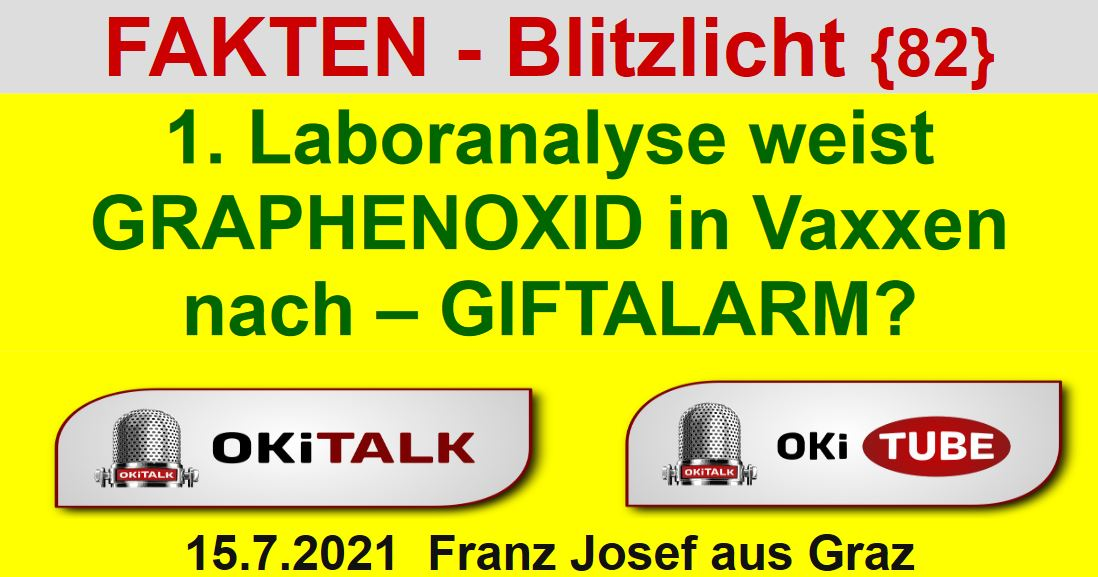 1. Laboranalyse weist GRAPHENOXID in Vaxxen nach - Fakten Biltzlicht 82