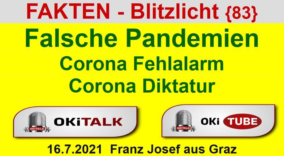 Falsche Pandemien - Corona Fehlalarm - Corona Diktatur - Fakten Blitzlicht 83