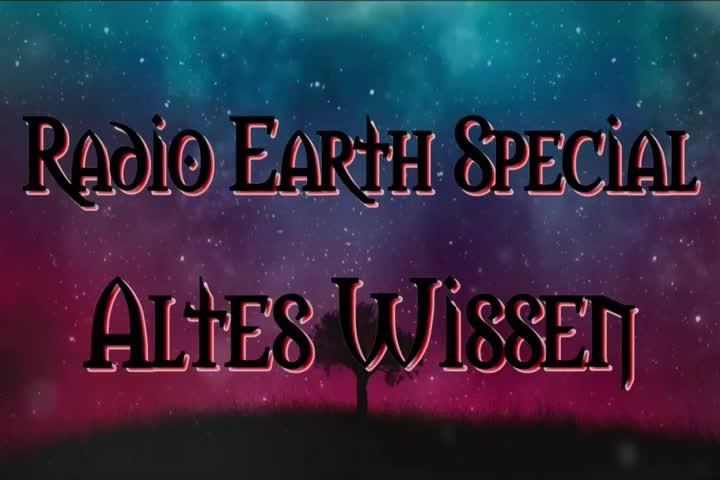 Radio Earth Special - Altes Wissen - Folge 2